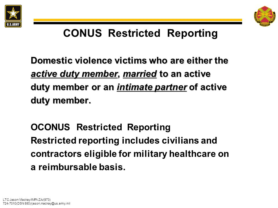 CONUS Restricted Reporting