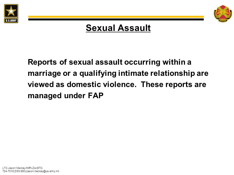 Sexual Assault Reports of sexual assault occurring within a