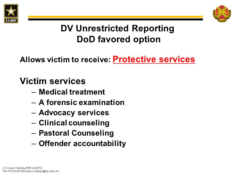 DV Unrestricted Reporting DoD favored option