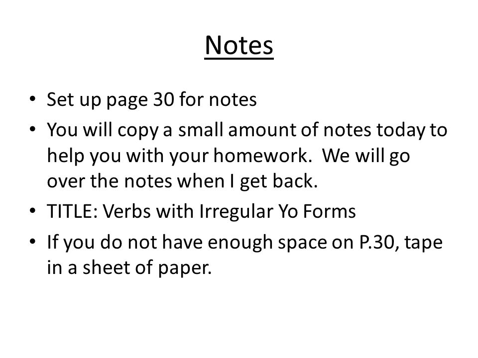Notes Set up page 30 for notes