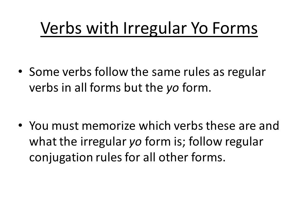 Verbs with Irregular Yo Forms