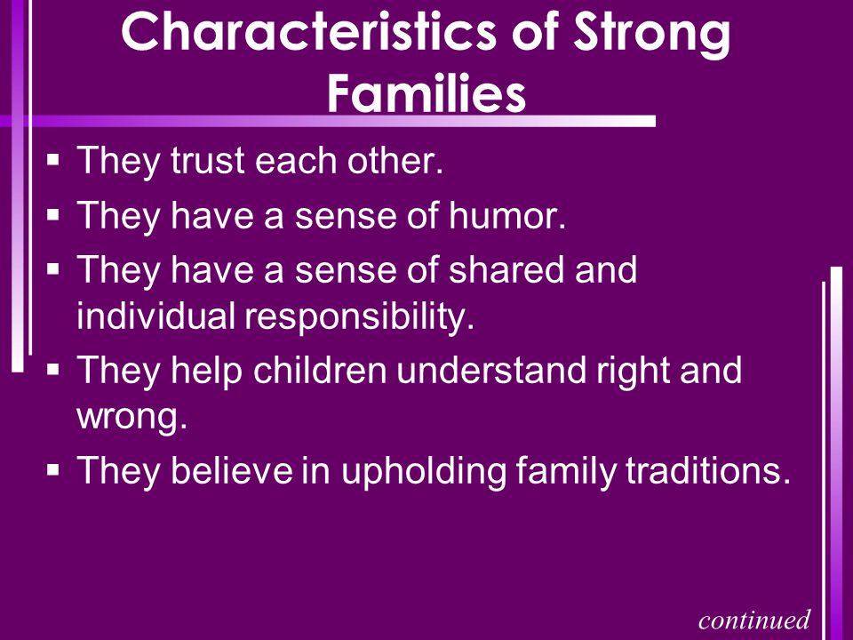 Characteristics of Strong Families