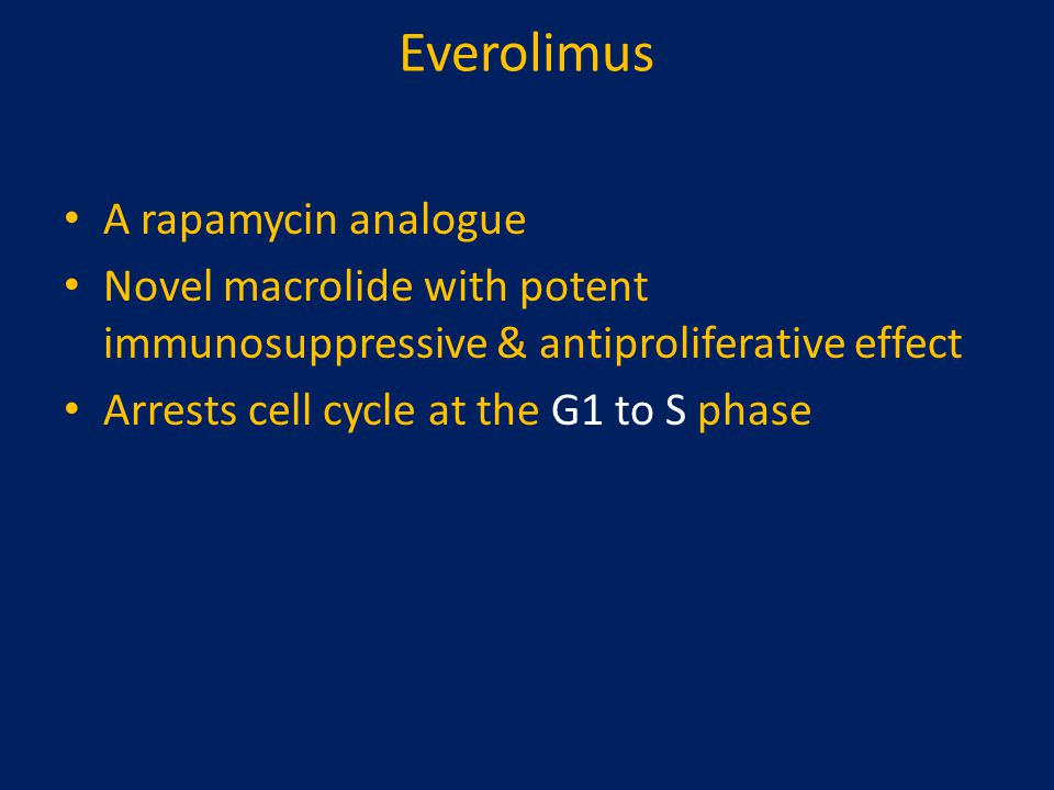Everolimus A rapamycin analogue