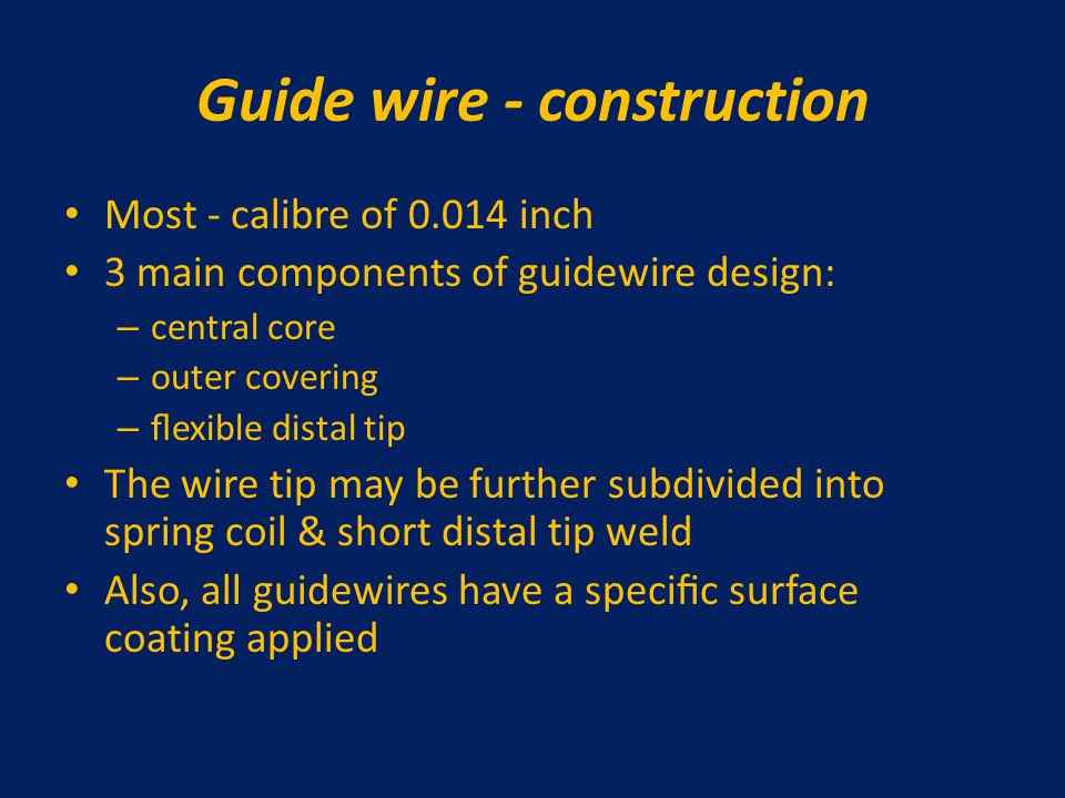 Guide wire - construction