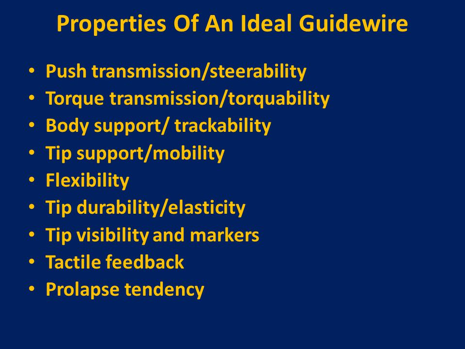 Properties Of An Ideal Guidewire