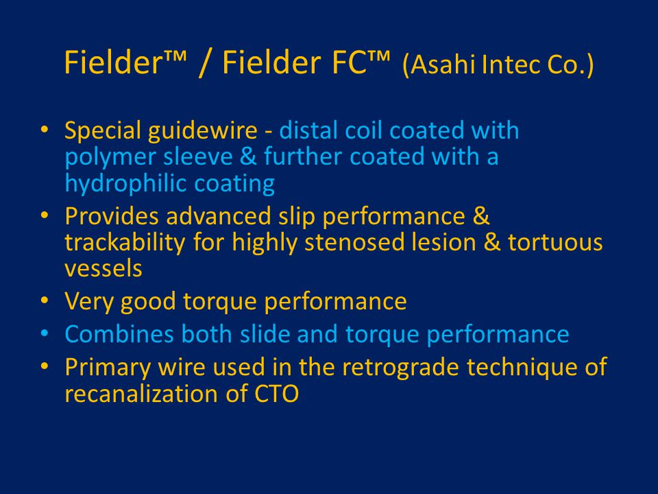 Fielder™ / Fielder FC™ (Asahi Intec Co.)