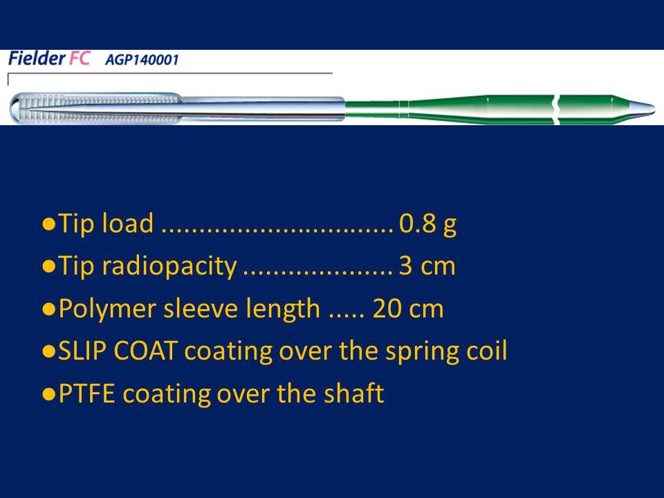 ●Tip load ............................... 0.8 g ●Tip radiopacity .................... 3 cm. ●Polymer sleeve length ..... 20 cm.