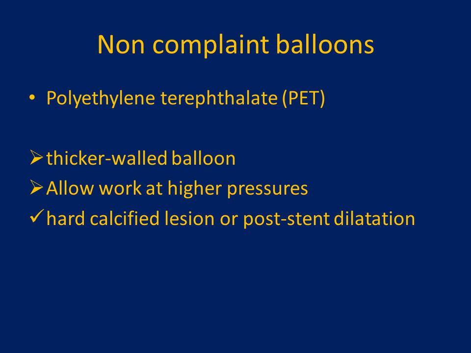 Non complaint balloons