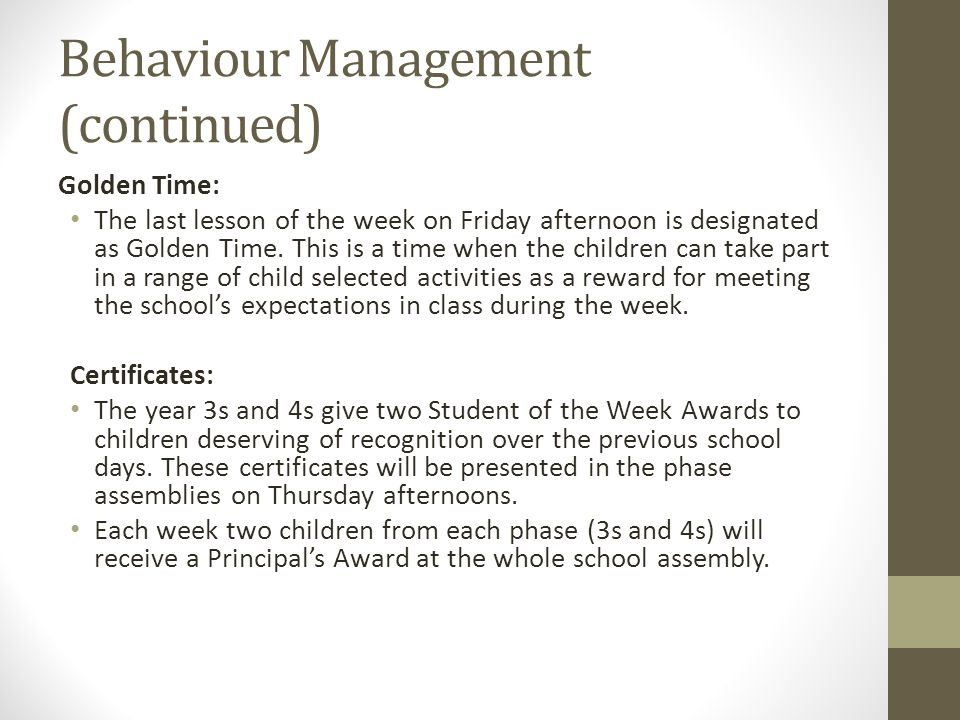 Behaviour Management (continued)