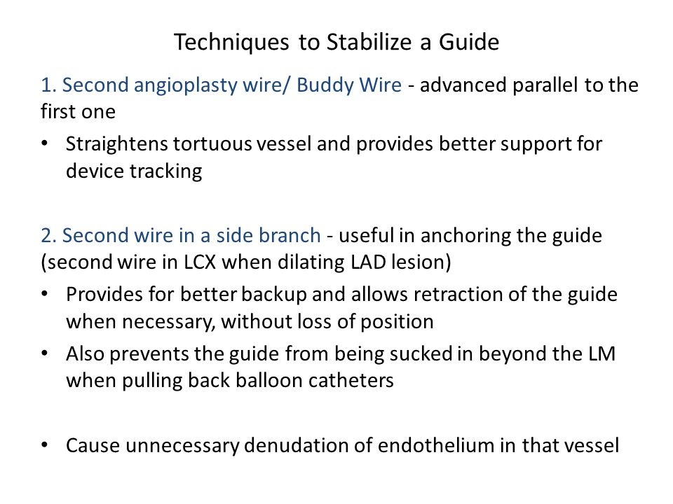 Techniques to Stabilize a Guide
