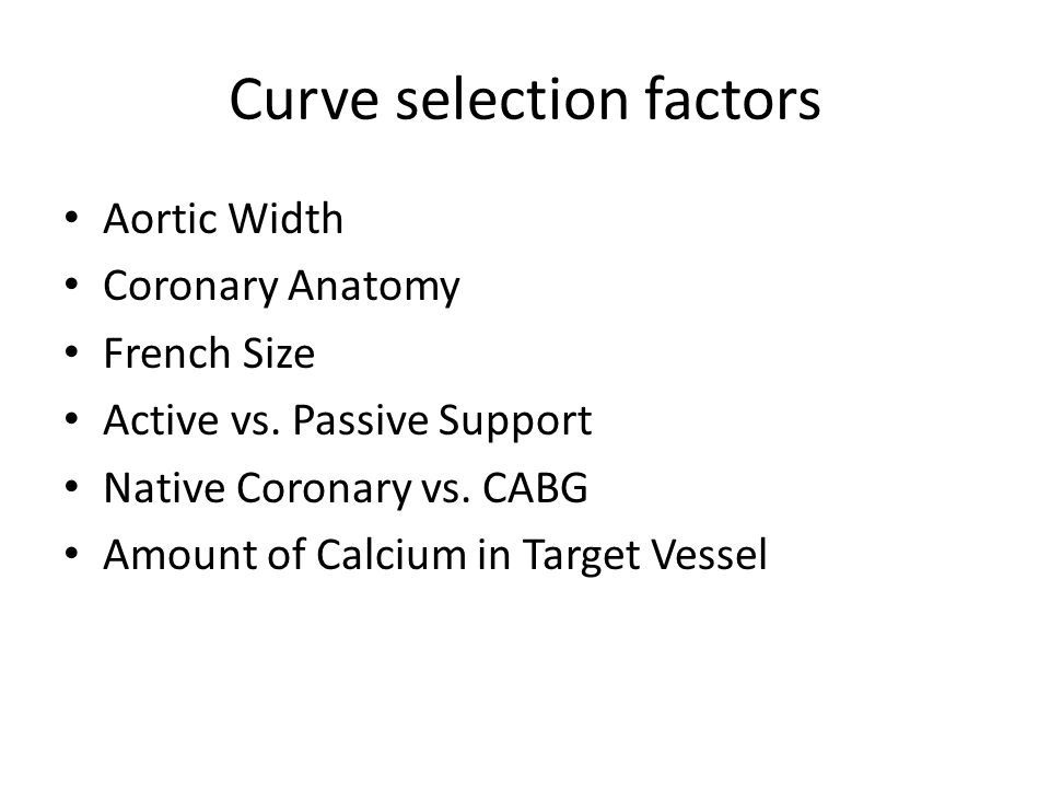 Curve selection factors