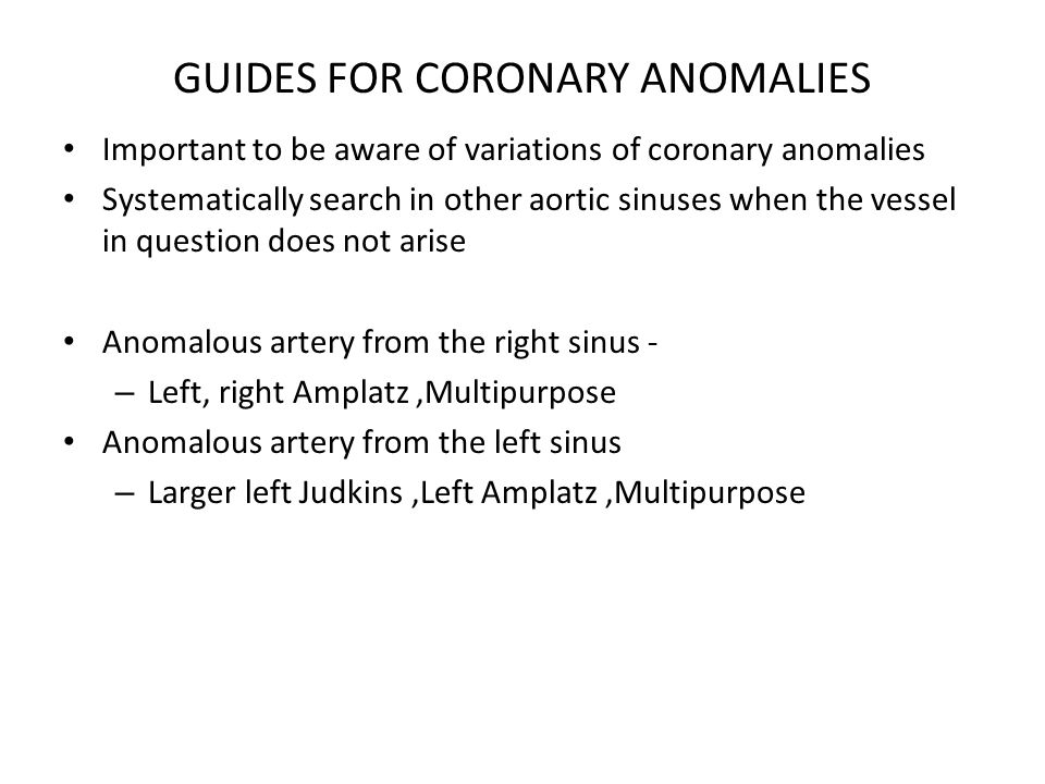 GUIDES FOR CORONARY ANOMALIES