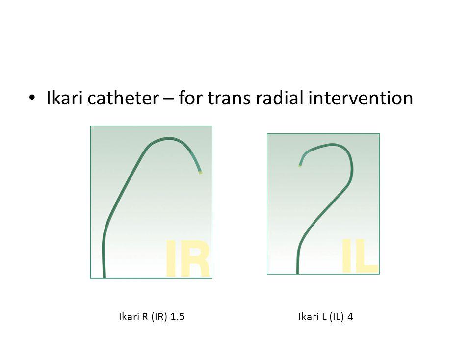 Ikari catheter – for trans radial intervention