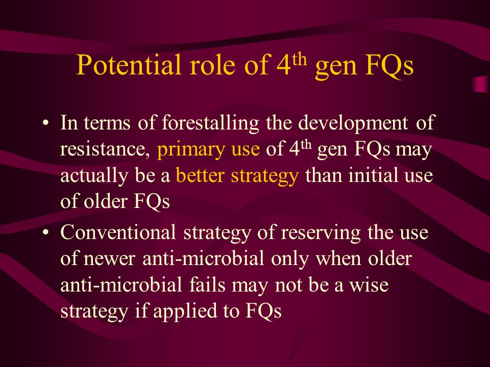 Potential role of 4th gen FQs