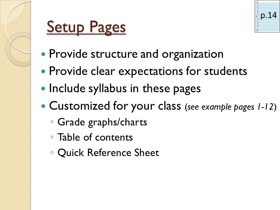 Setup Pages Provide structure and organization