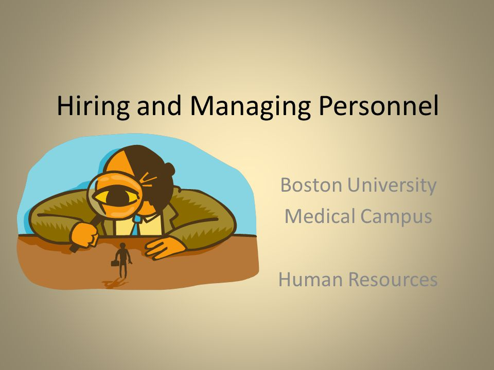 Hiring and Managing Personnel