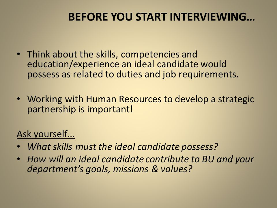 Before you start interviewing…
