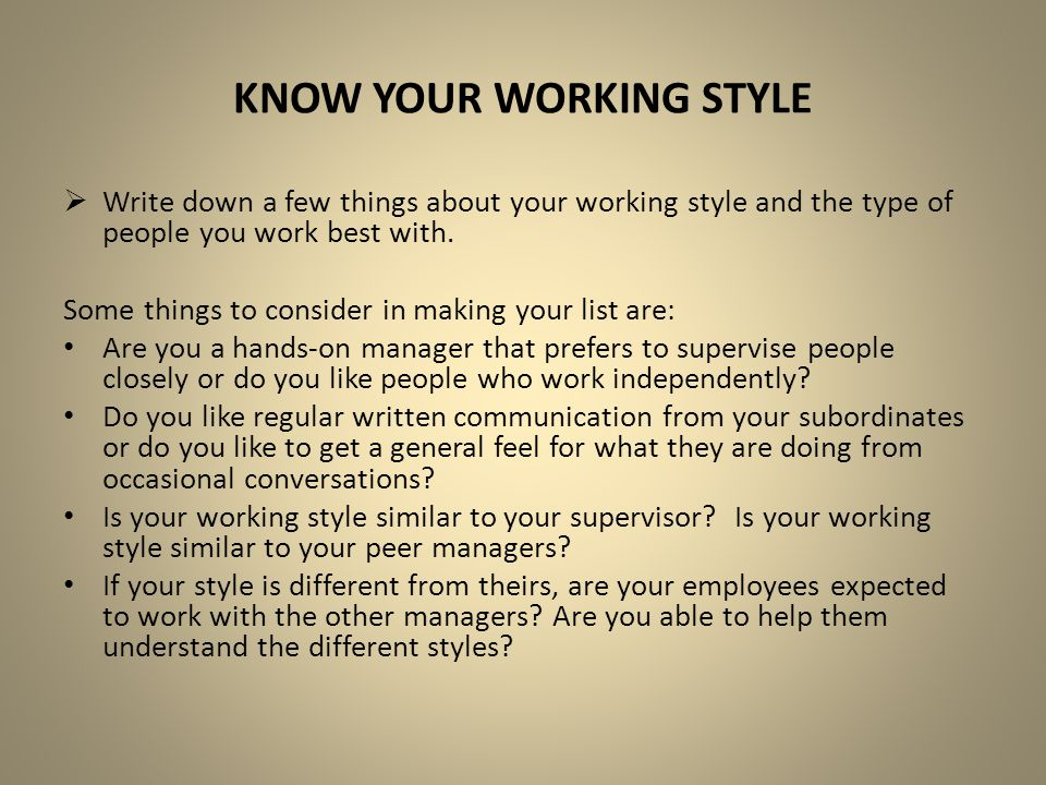 Know your working style