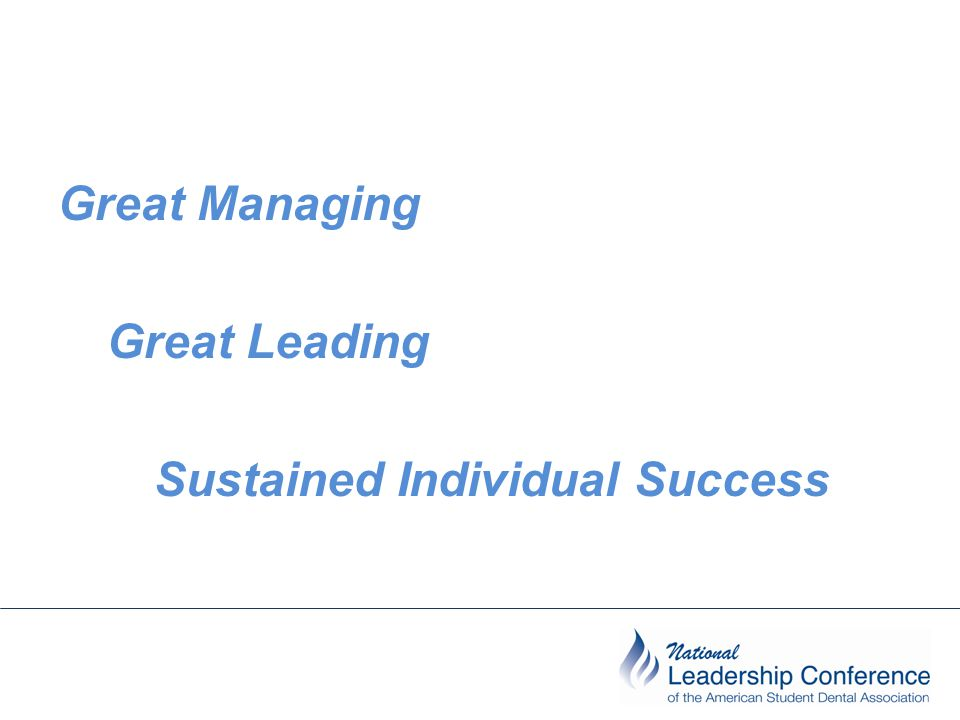 Great Managing Great Leading Sustained Individual Success
