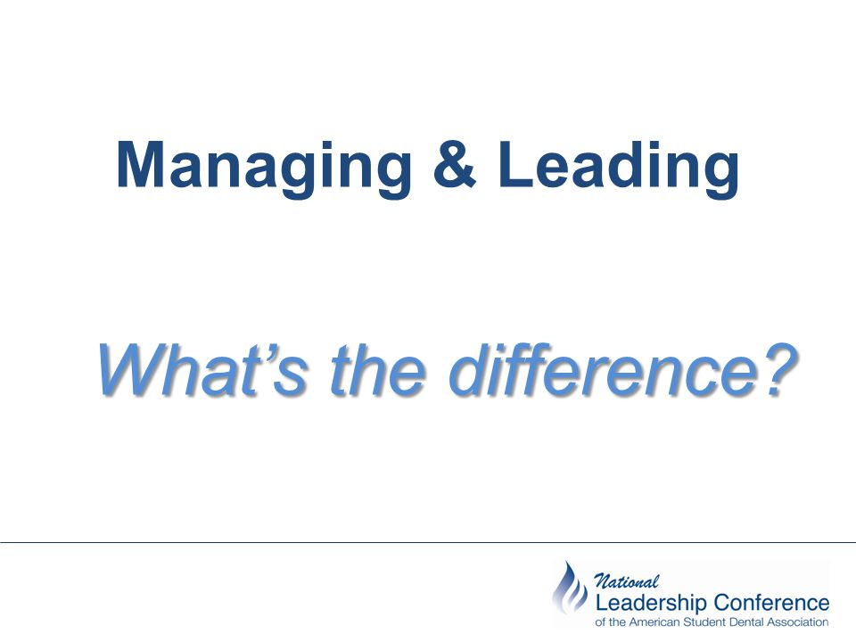 Managing & Leading What's the difference