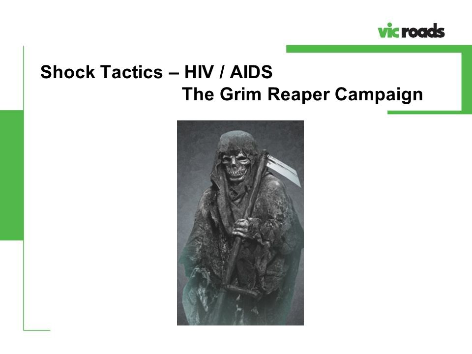 Shock Tactics – HIV / AIDS The Grim Reaper Campaign