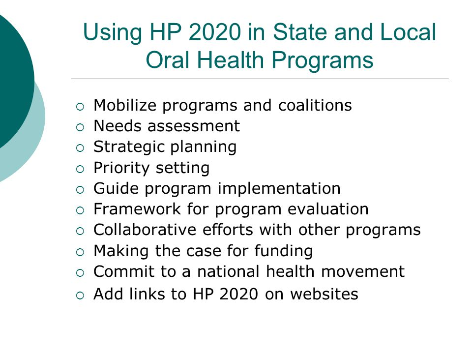 Using HP 2020 in State and Local Oral Health Programs