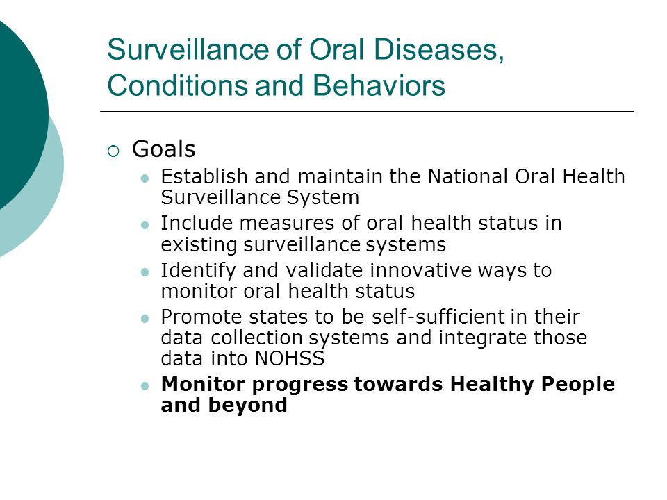 Surveillance of Oral Diseases, Conditions and Behaviors