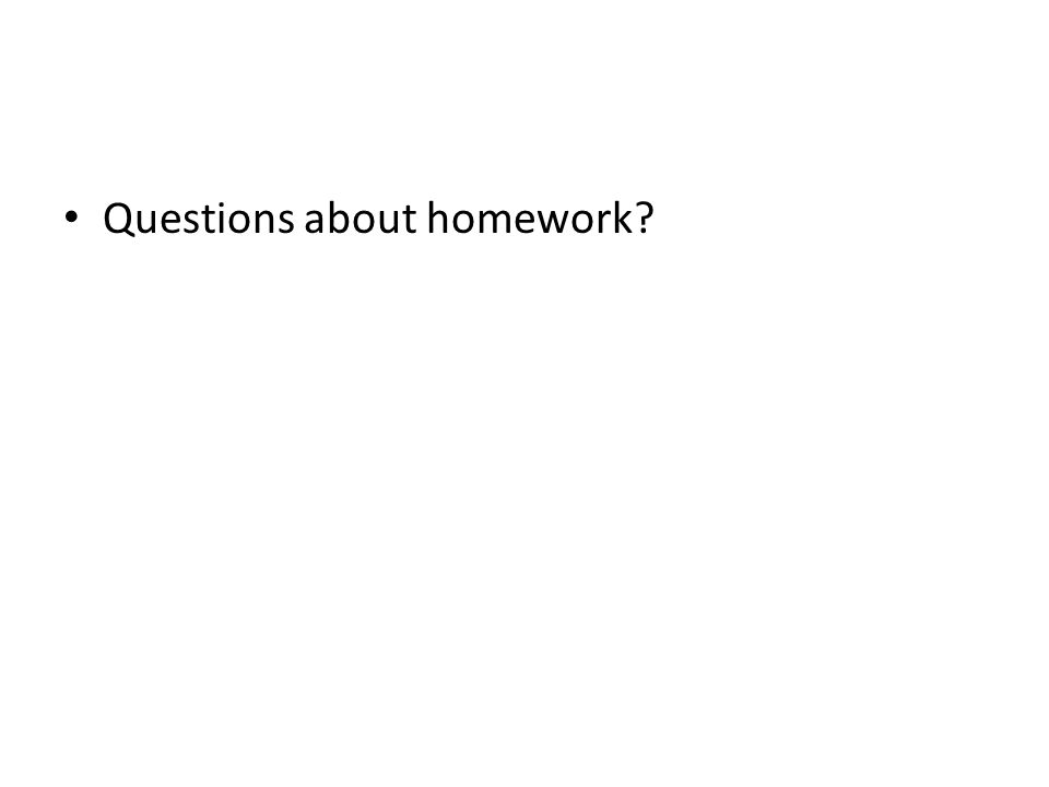 Questions about homework