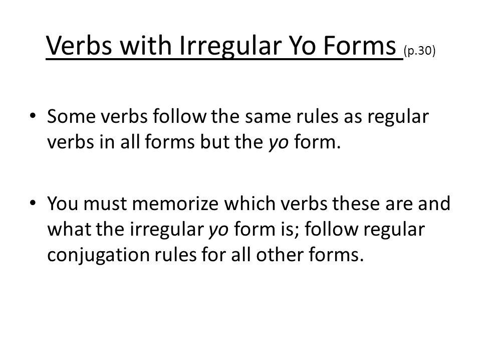 Verbs with Irregular Yo Forms (p.30)