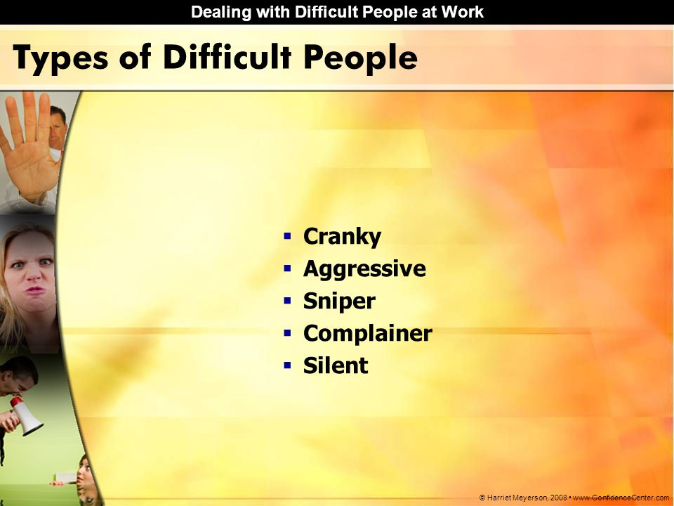 Types of Difficult People