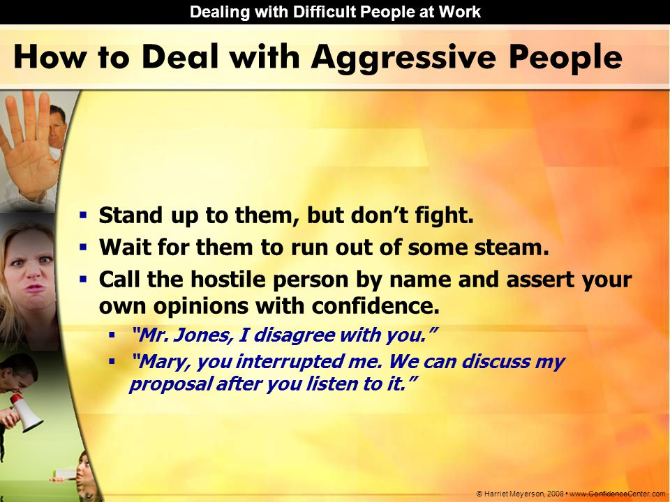 How to Deal with Aggressive People