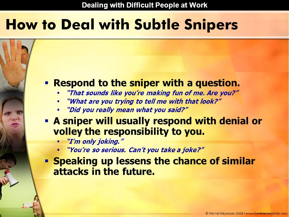 How to Deal with Subtle Snipers