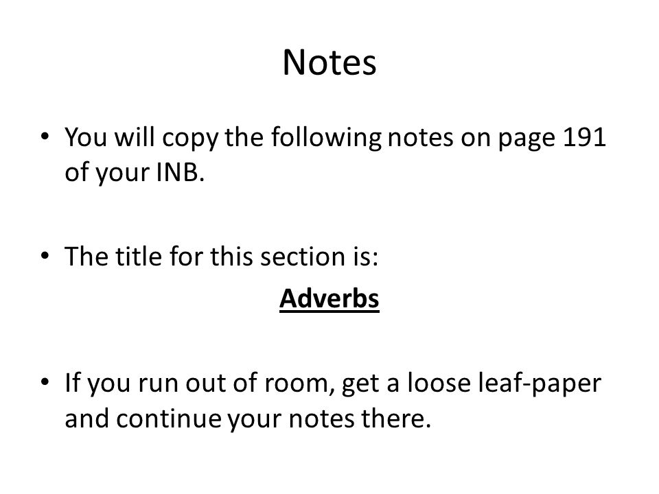 Notes You will copy the following notes on page 191 of your INB.