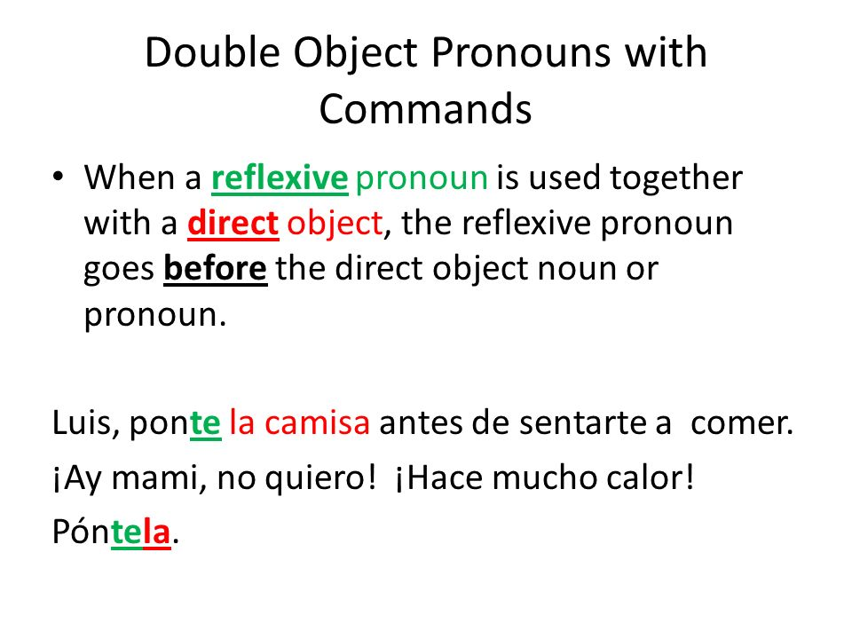 Double Object Pronouns with Commands