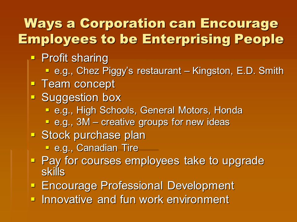 Ways a Corporation can Encourage Employees to be Enterprising People
