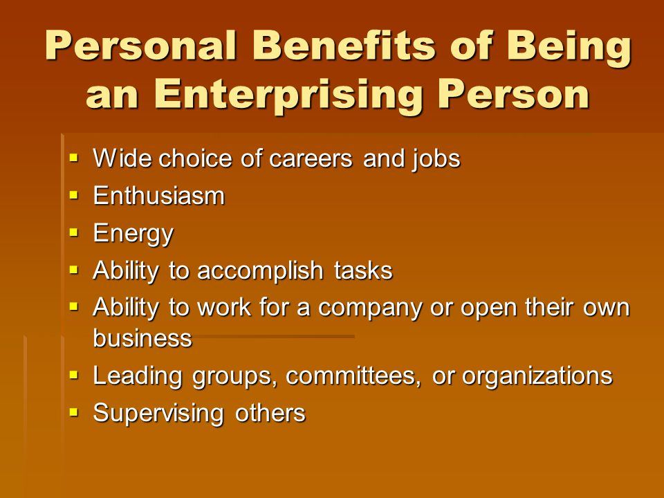 Personal Benefits of Being an Enterprising Person