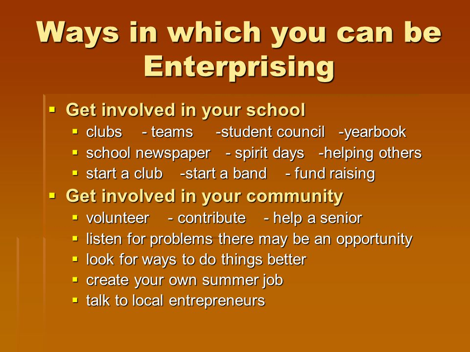 Ways in which you can be Enterprising