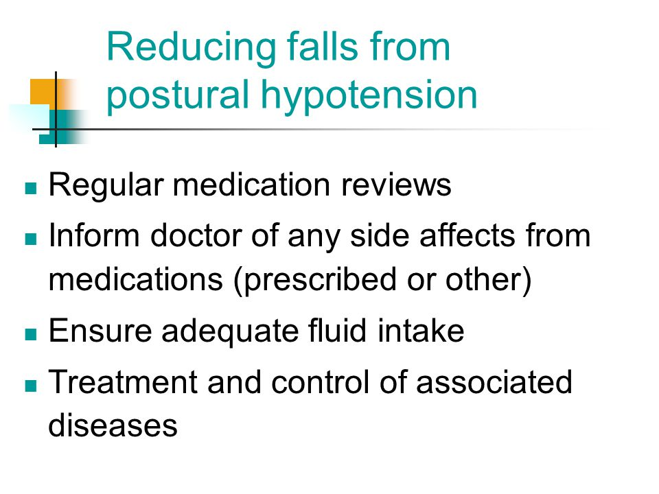 Reducing falls from postural hypotension