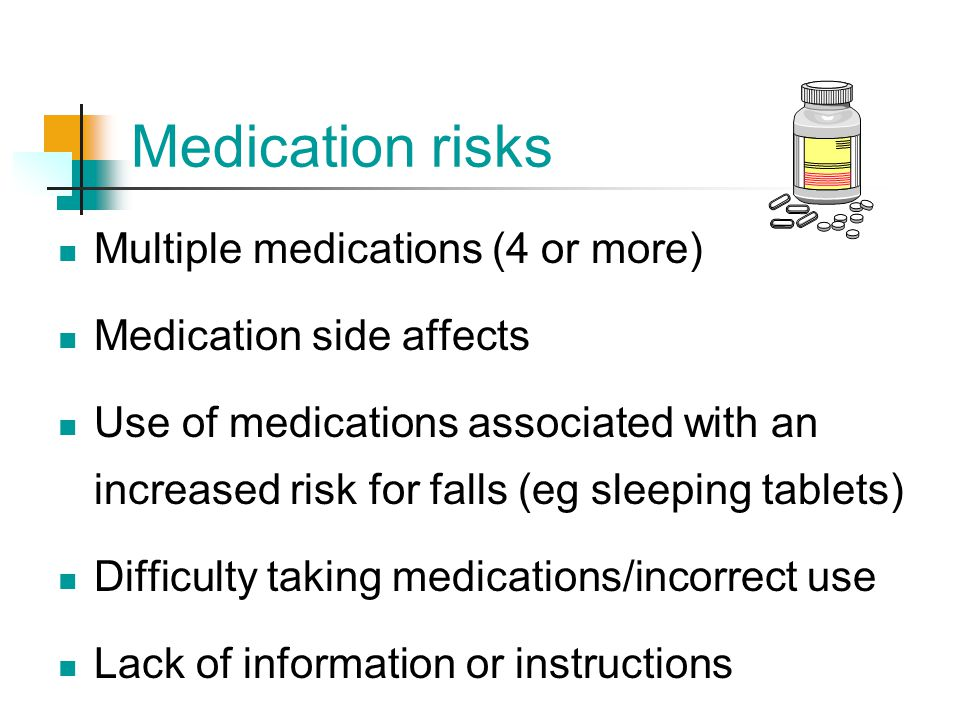 Medication risks Multiple medications (4 or more)