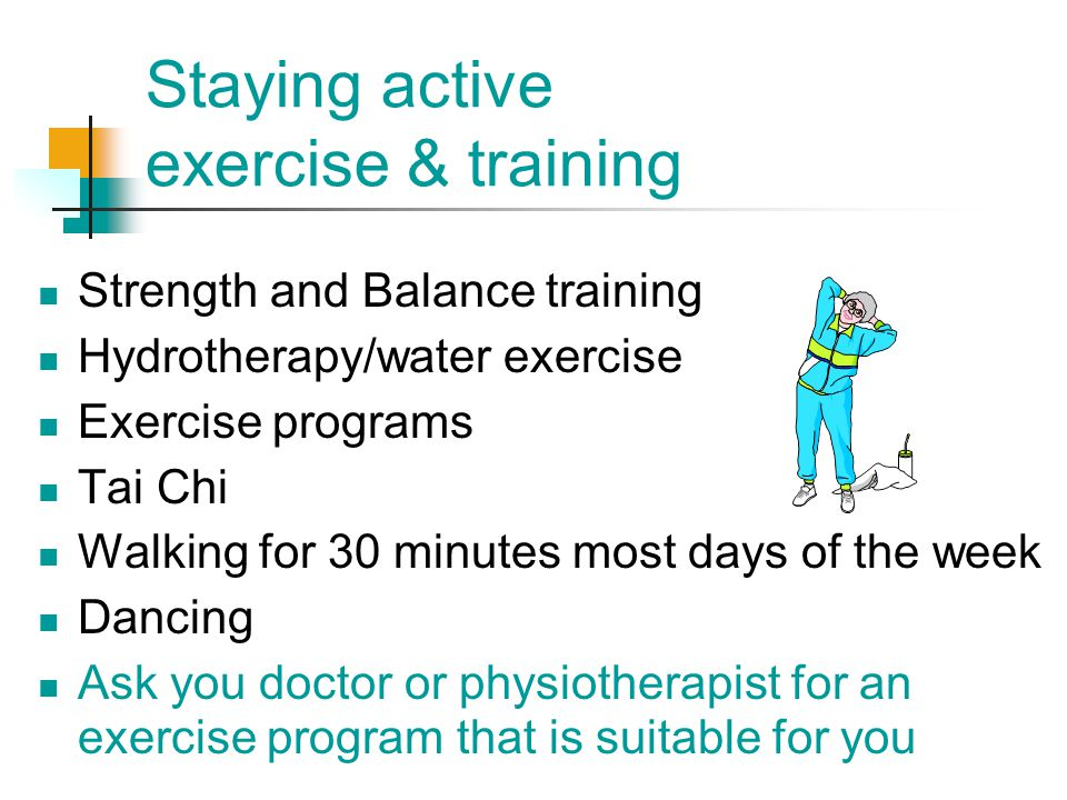 Staying active exercise & training