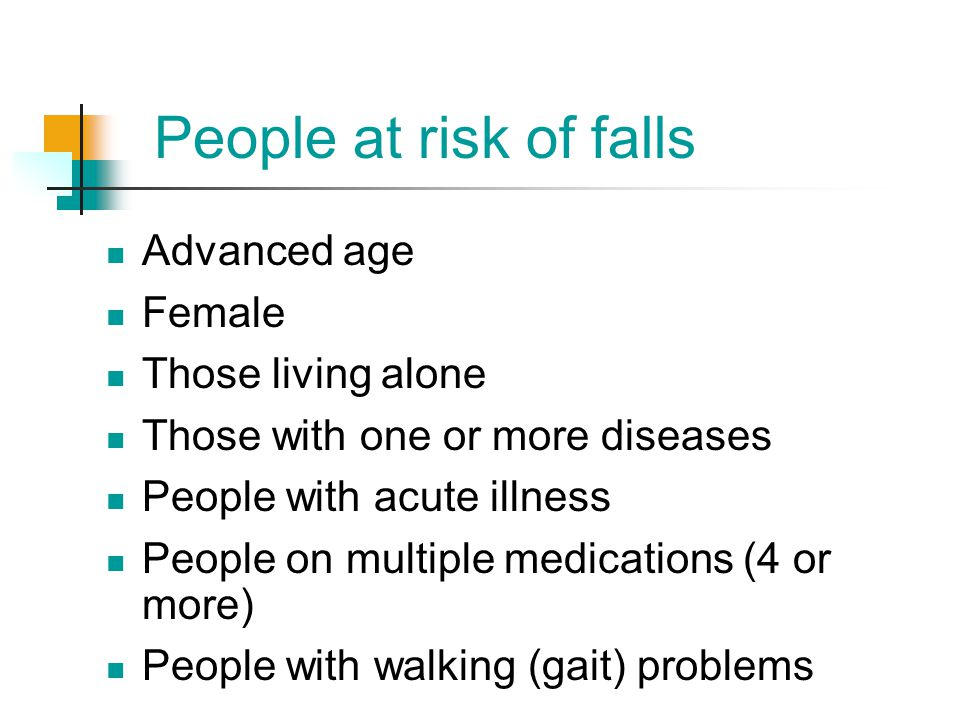 People at risk of falls Advanced age Female Those living alone