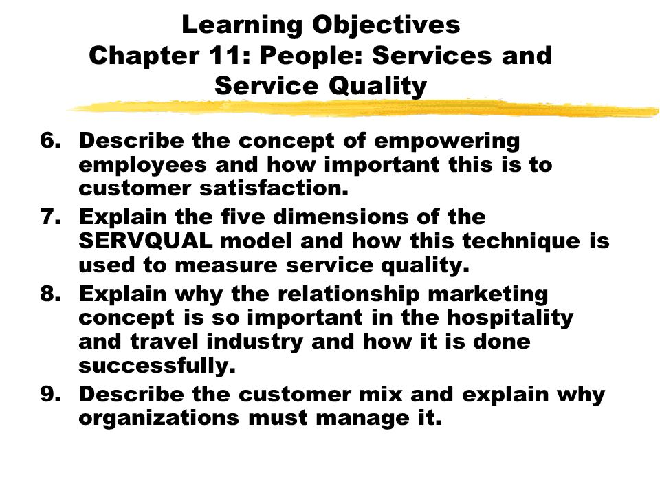 Learning Objectives Chapter 11: People: Services and Service Quality