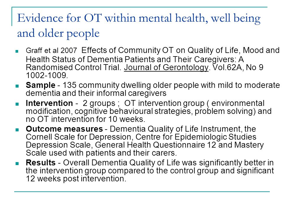Evidence for OT within mental health, well being and older people