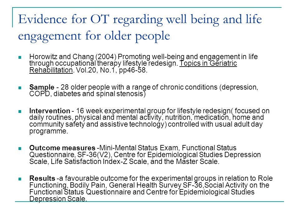 Evidence for OT regarding well being and life engagement for older people
