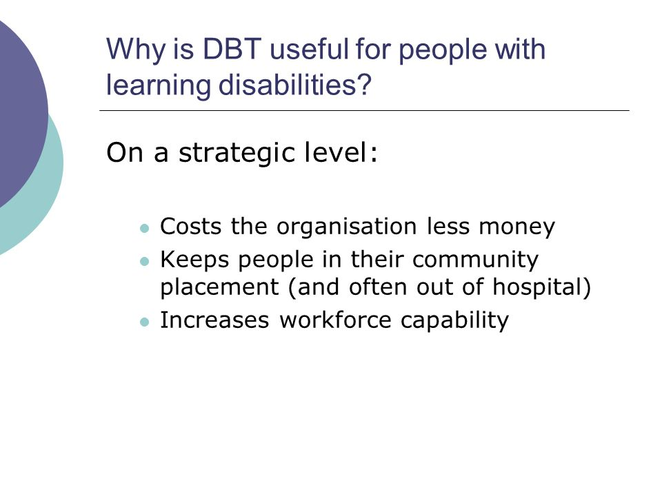 Why is DBT useful for people with learning disabilities