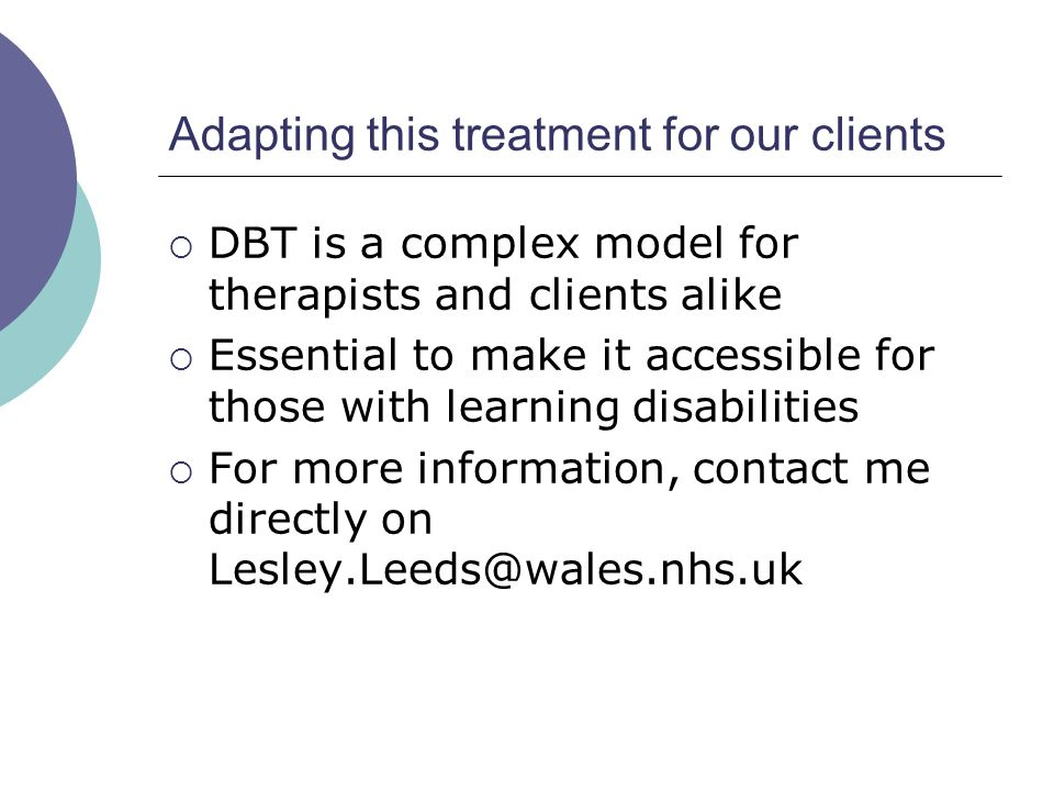 Adapting this treatment for our clients