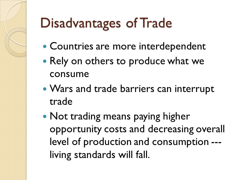 Disadvantages of Trade