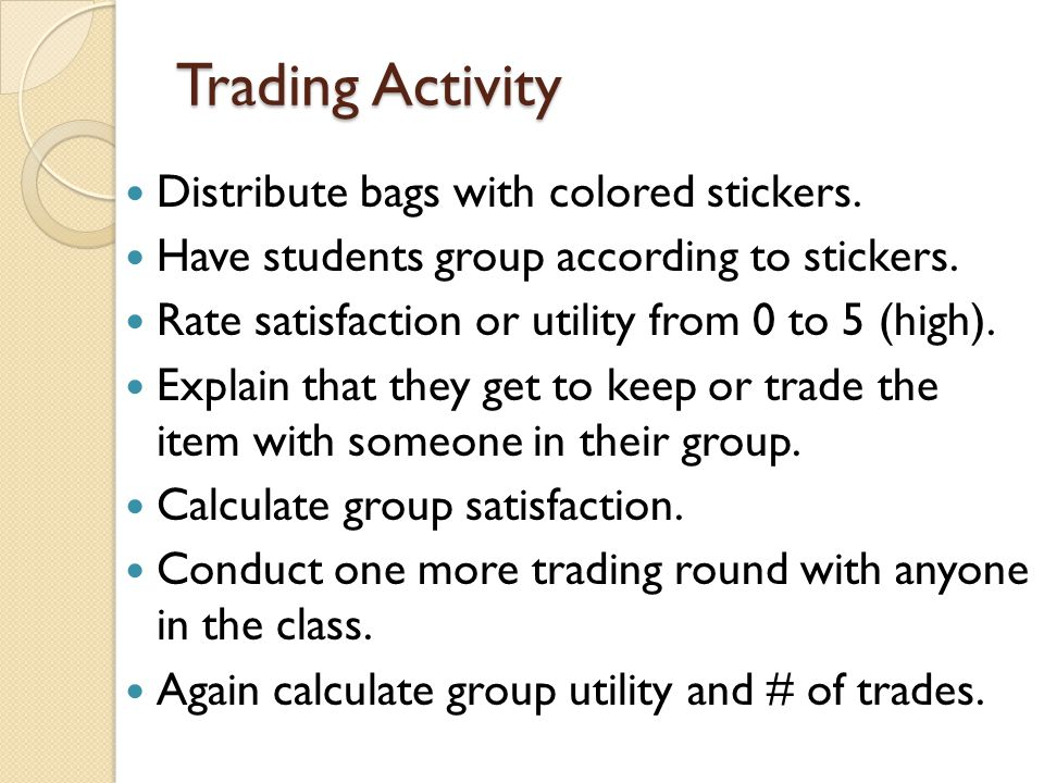 Trading Activity Distribute bags with colored stickers.