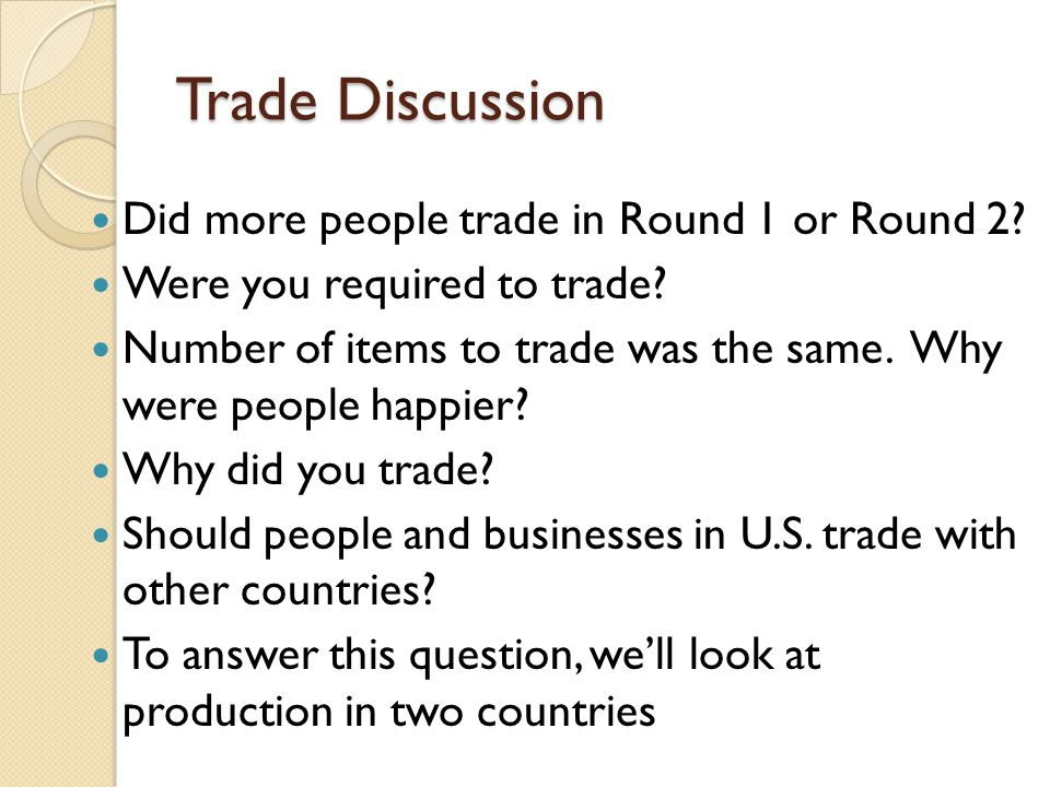 Trade Discussion Did more people trade in Round 1 or Round 2