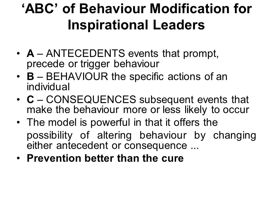 'ABC' of Behaviour Modification for Inspirational Leaders
